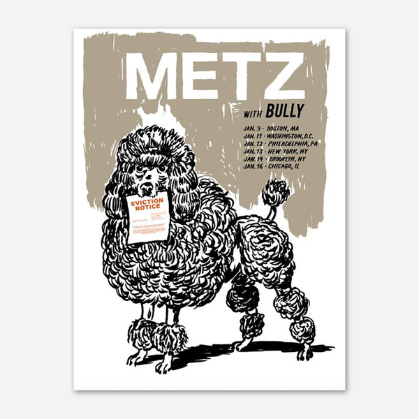Eviction Notice Tour w/Bully Poster by Metz for sale on hellomerch.com