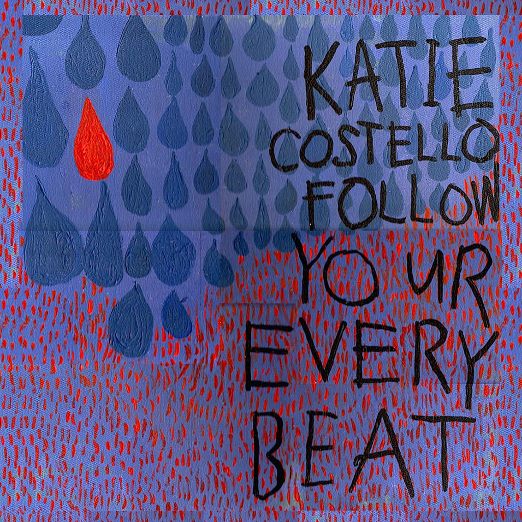 Follow Your Every Beat - EP (Audio CD) - Katie Costello - Hello Merch