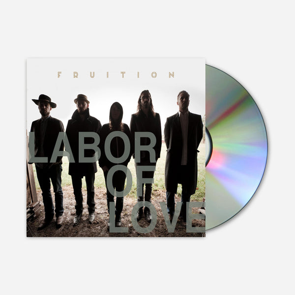 Labor Of Love CD by Fruition for sale on hellomerch.com