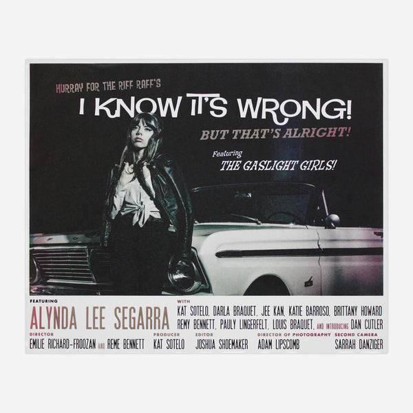 I Know It's Wrong Poster by Hurray for the Riff Raff for sale on hellomerch.com