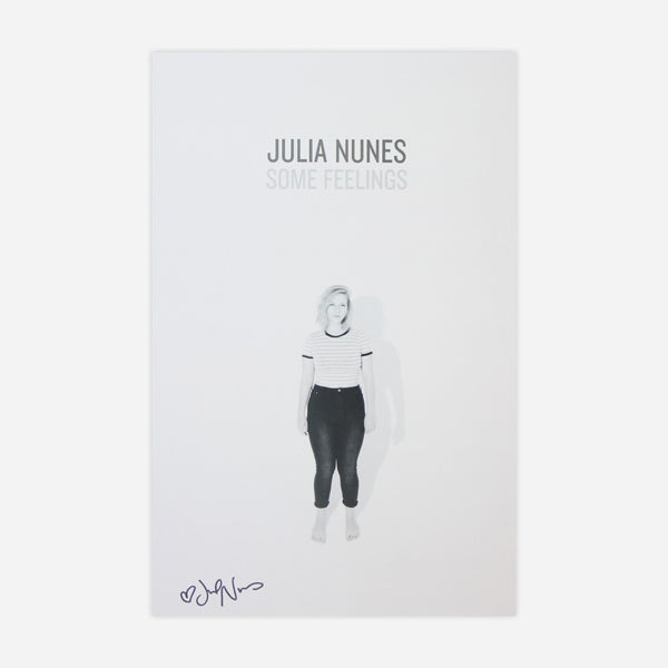 Some Feelings Signed Poster by Julia Nunes for sale on hellomerch.com