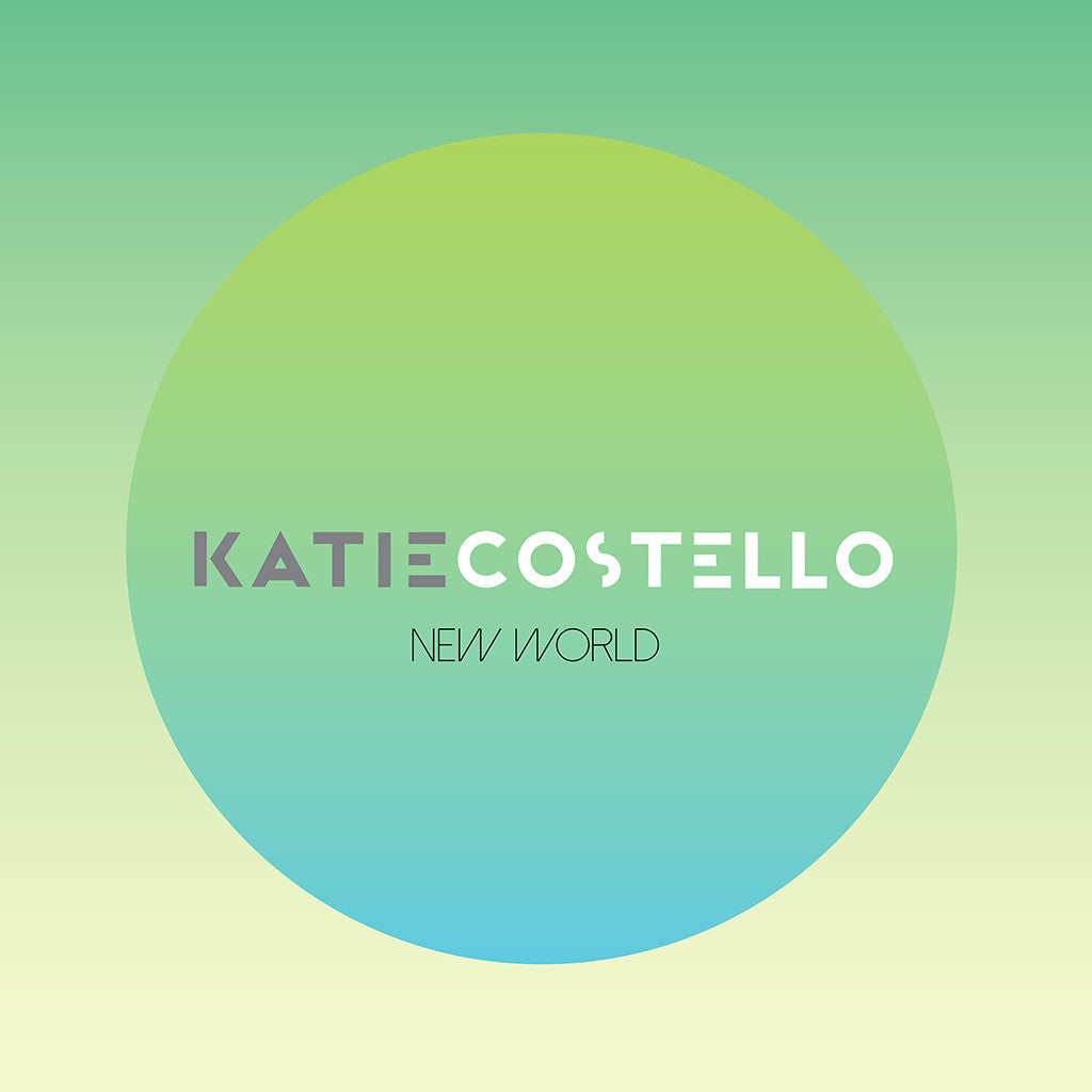 New World - Single (Digital MP3) - Katie Costello - Hello Merch