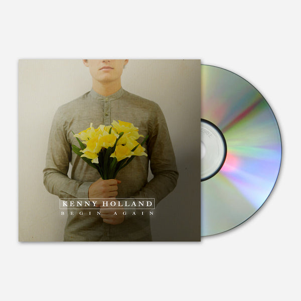 Begin Again EP CD by Kenny Holland for sale on hellomerch.com