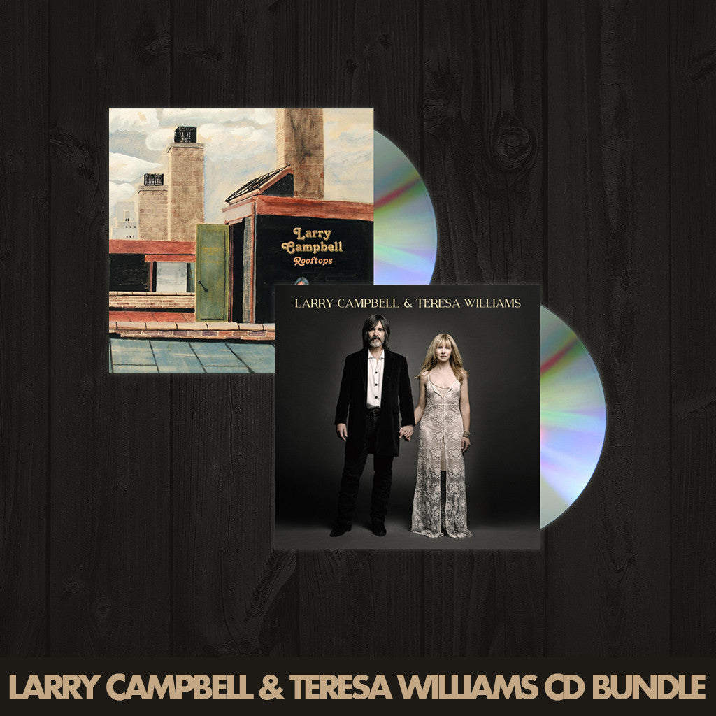 Larry Campbell & Teresa Williams CD Bundle