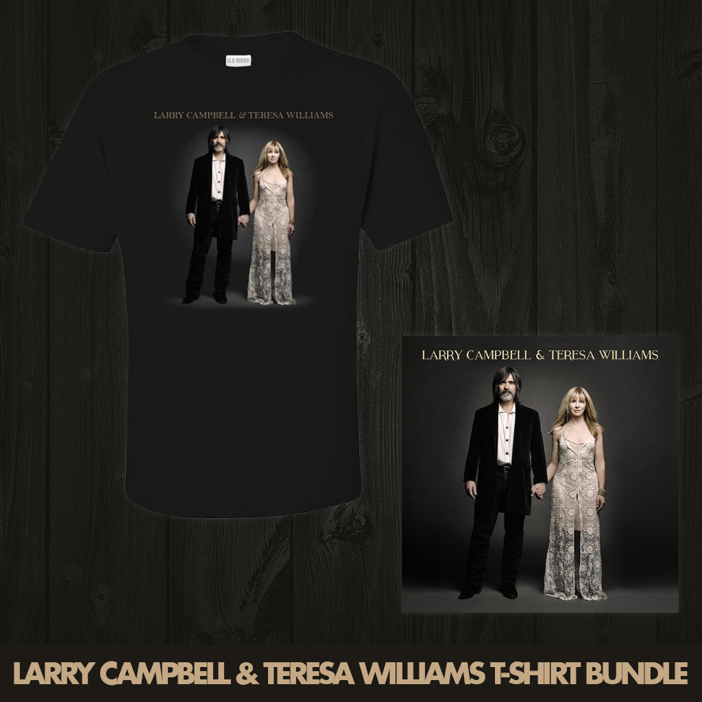 Larry Campbell & Teresa Williams T-Shirt Bundle