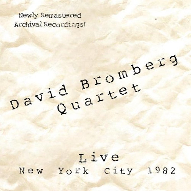 David Bromberg Quartet NYC Live 1982 CD