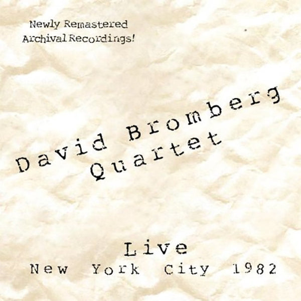 David Bromberg Quartet NYC Live 1982 CD by David Bromberg for sale on hellomerch.com