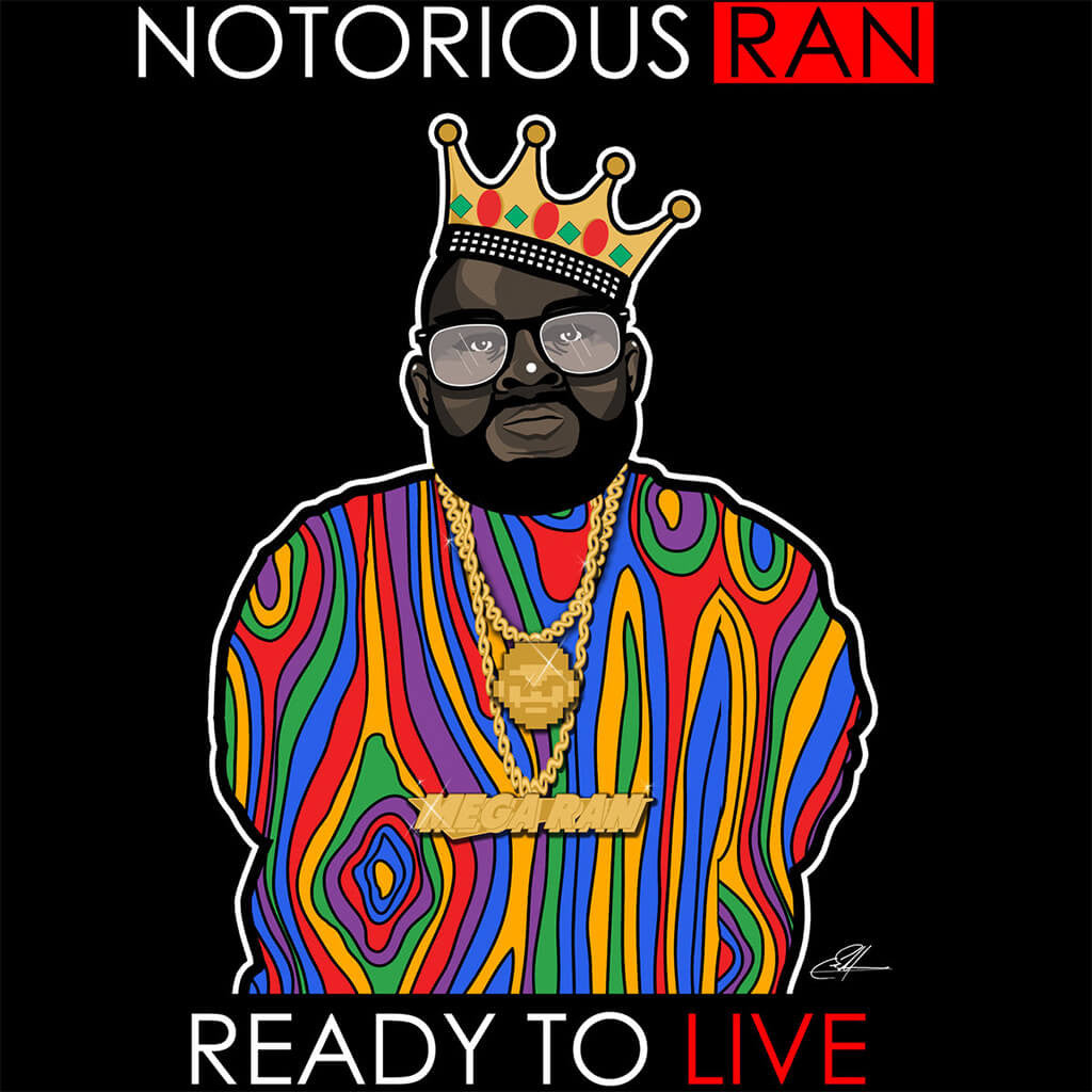 "Mega Ran ""Notorious RAN: Ready To Live"" CD"