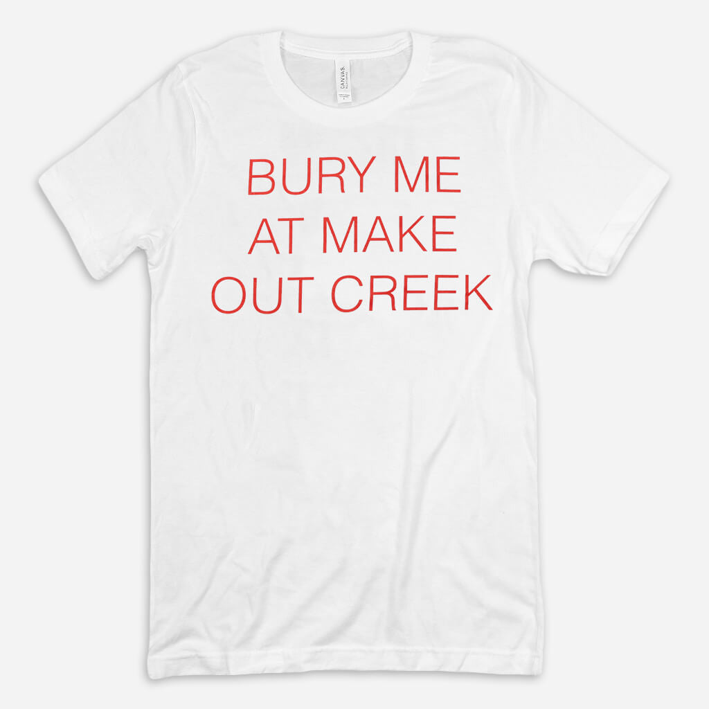 Bury Me White T-Shirt