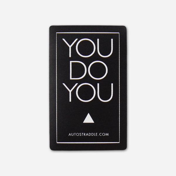 You Do You Fundraising Sticker by Autostraddle for sale on hellomerch.com