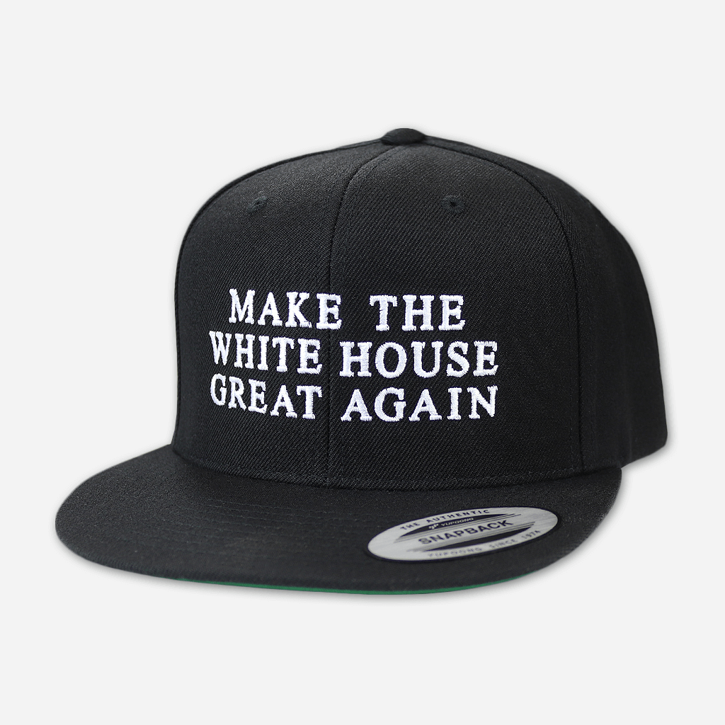 Make The White House Great Again™ Black Snapback Hat