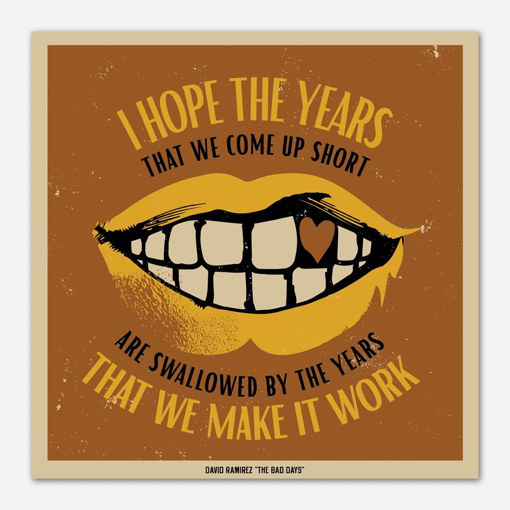 Make It Work Lyric Print - David Ramirez - Hello Merch