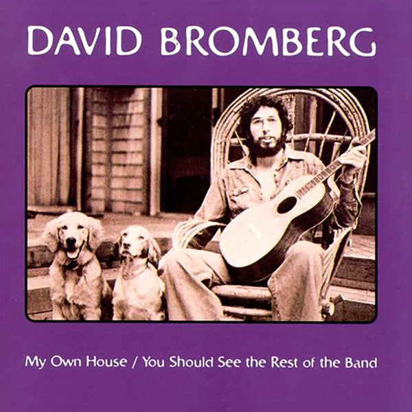 My Own House/You Should See the Rest of the Band CD by David Bromberg for sale on hellomerch.com