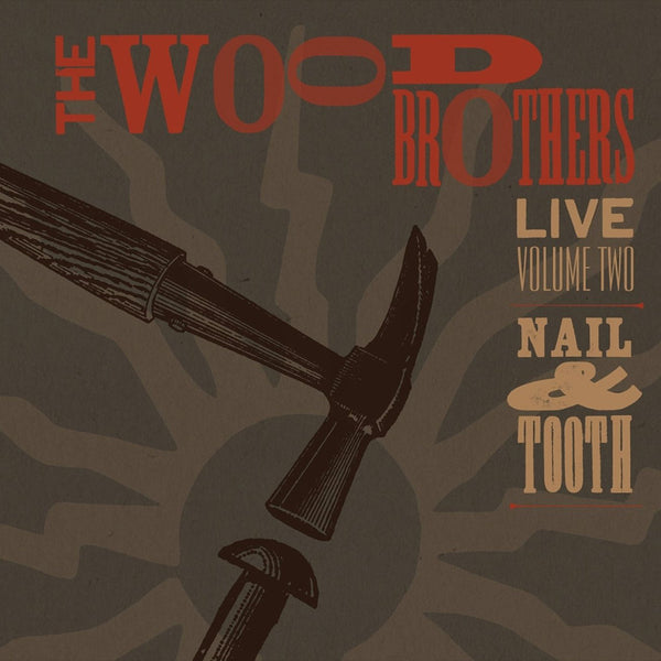 Live Volume 2: Nail & Tooth CD by The Wood Brothers for sale on hellomerch.com