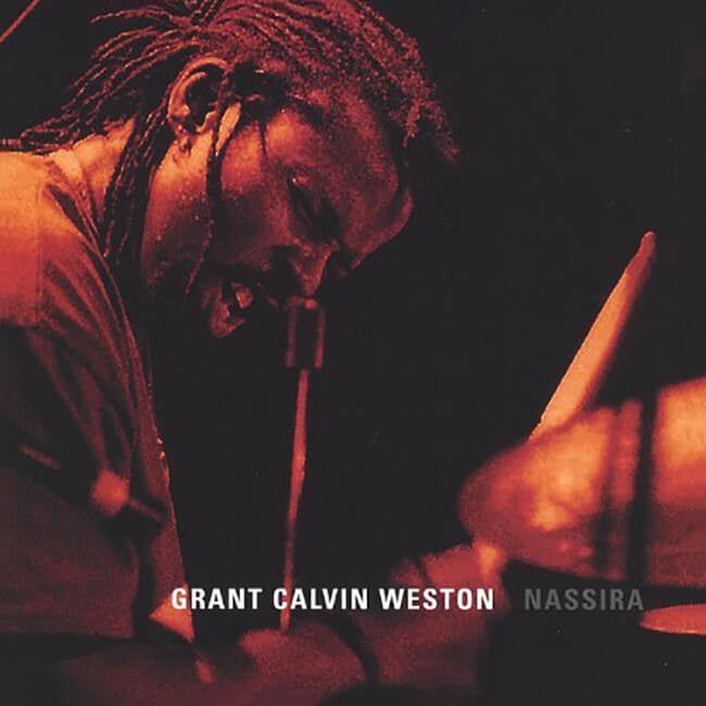 Grant Calvin Weston - Nassira CD - Billy Martin - Hello Merch