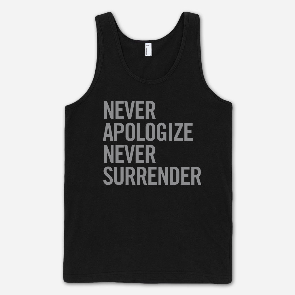 Never Apologize Never Surrender Black Tank Top