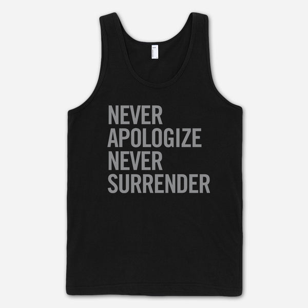 Never Apologize Never Surrender Black Tank Top by Jenny Owen Youngs for sale on hellomerch.com