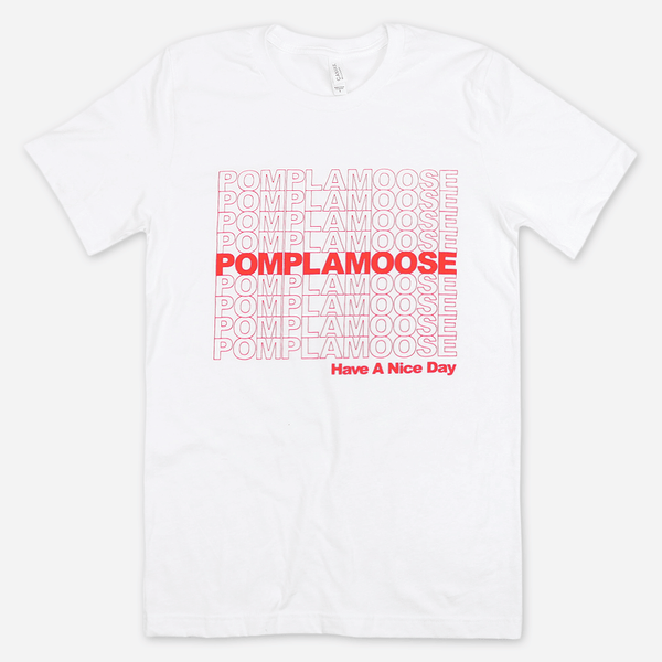 Have A Nice Day White T-Shirt by Pomplamoose for sale on hellomerch.com