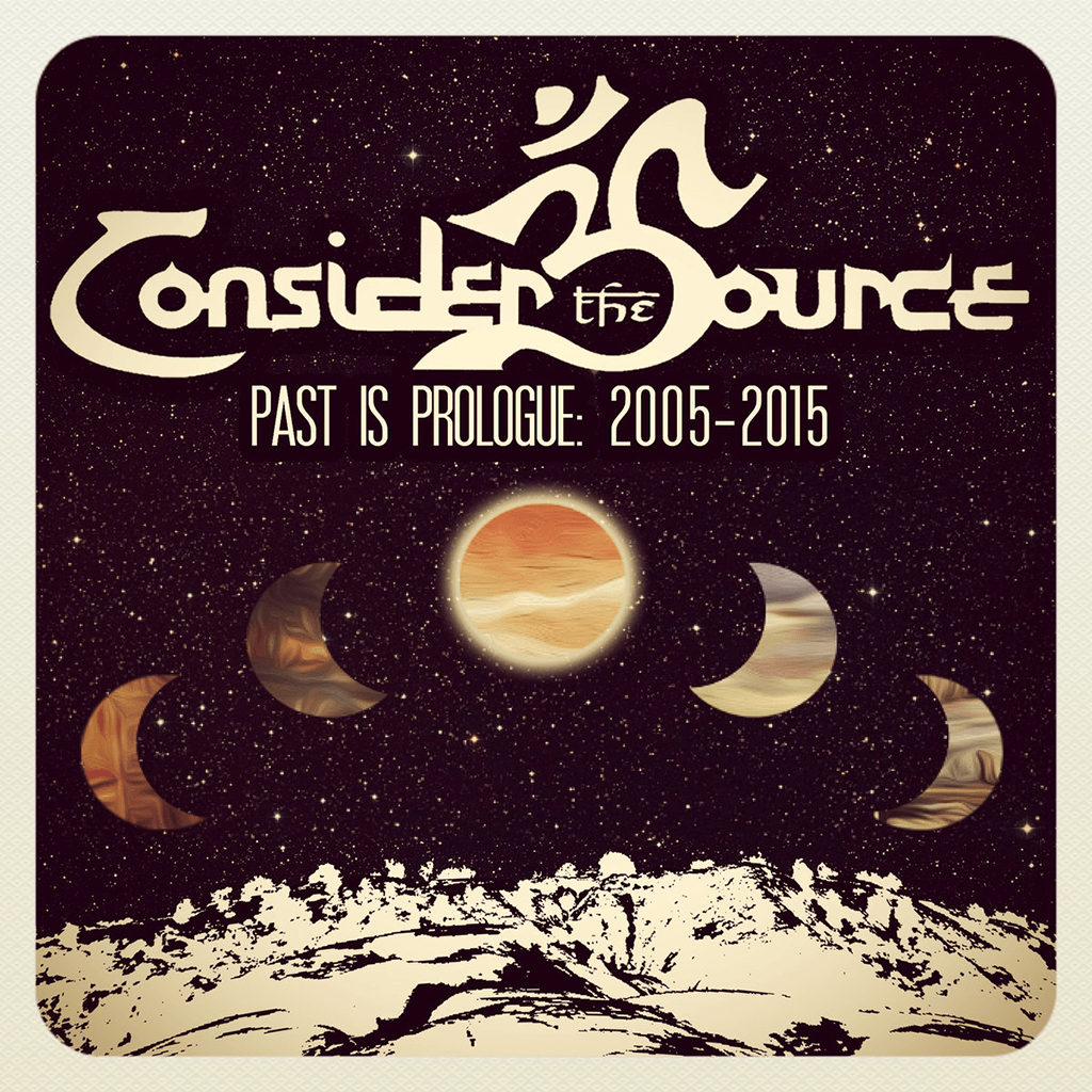 Past is Prologue: 2005-2015 CD