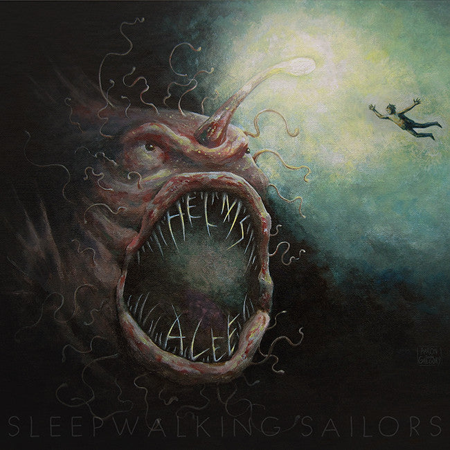 Sleepwalking Sailors - Helms Alee - Hello Merch