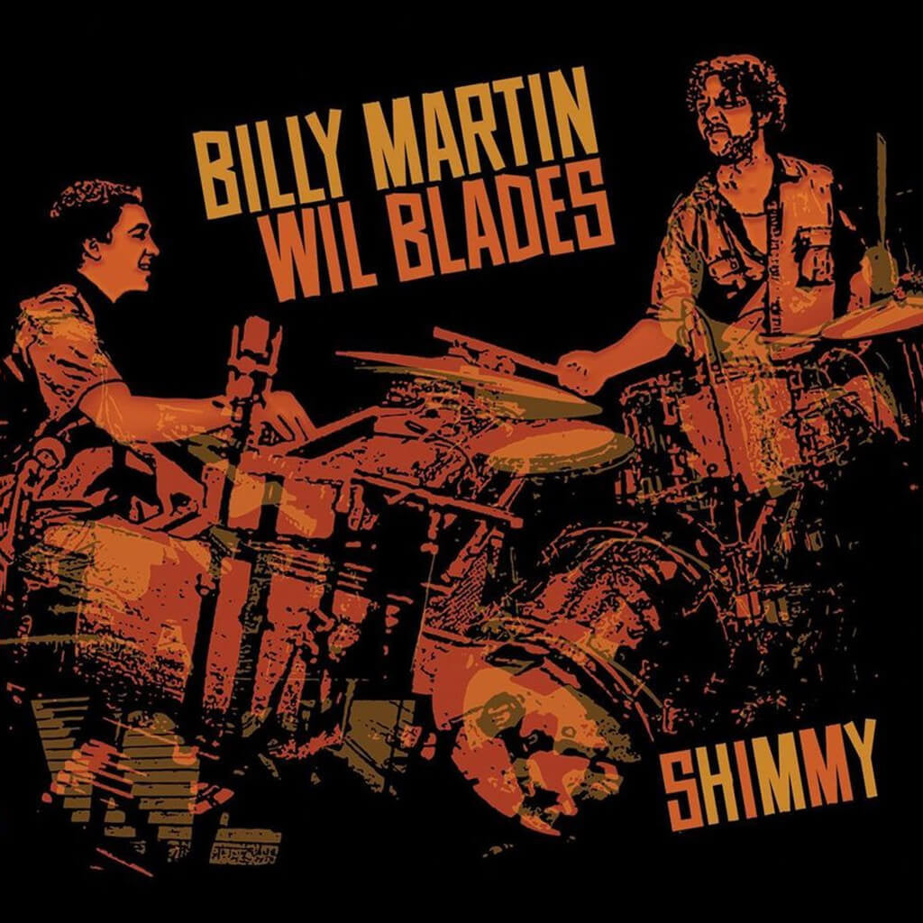 Billy Martin & Wil Blades - Shimmy CD