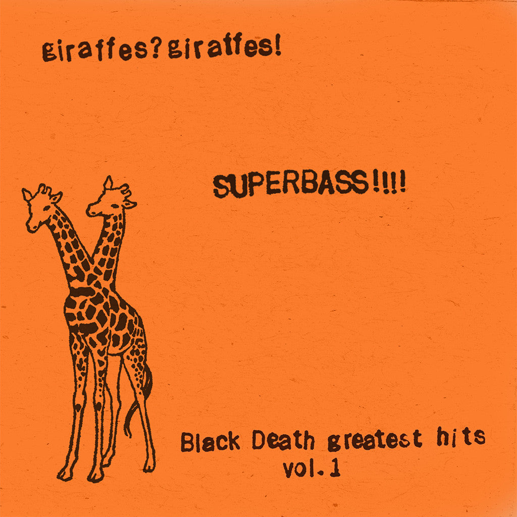 SUPERBASS!!!! (Black Death Greatest Hits Vol. 1) (2015 Remaster) CD - Giraffes? Giraffes! - Hello Merch