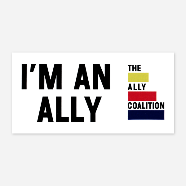 I'm An Ally Sticker by The Ally Coalition for sale on hellomerch.com