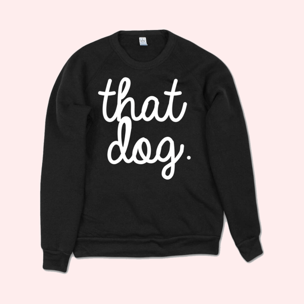 Logo Script Black Pullover Sweatshirt by that dog. for sale on hellomerch.com