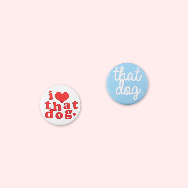 that dog. Button Pack by that dog. for sale on hellomerch.com