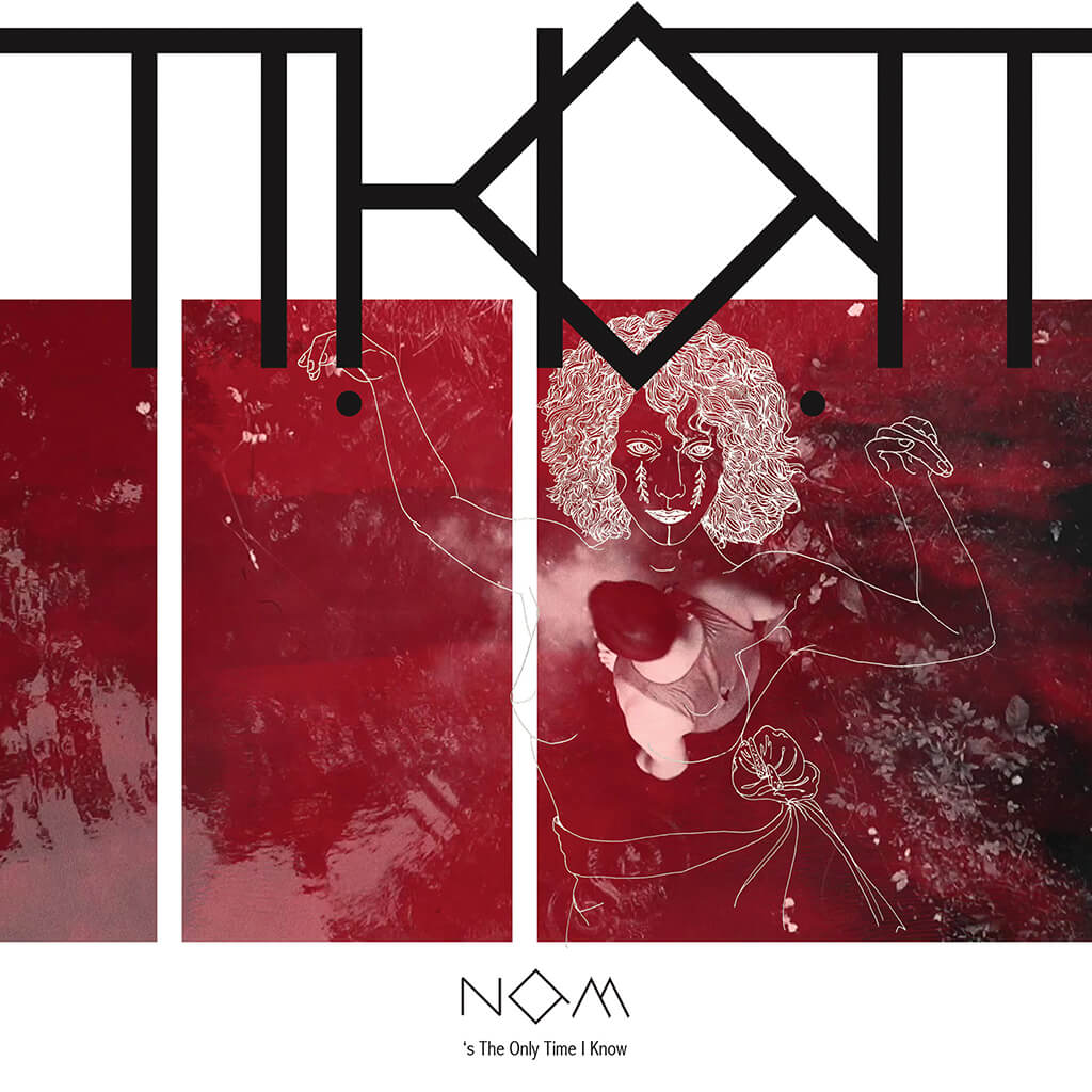 "THOT - Now's The Only Time I Know 7"" Vinyl"