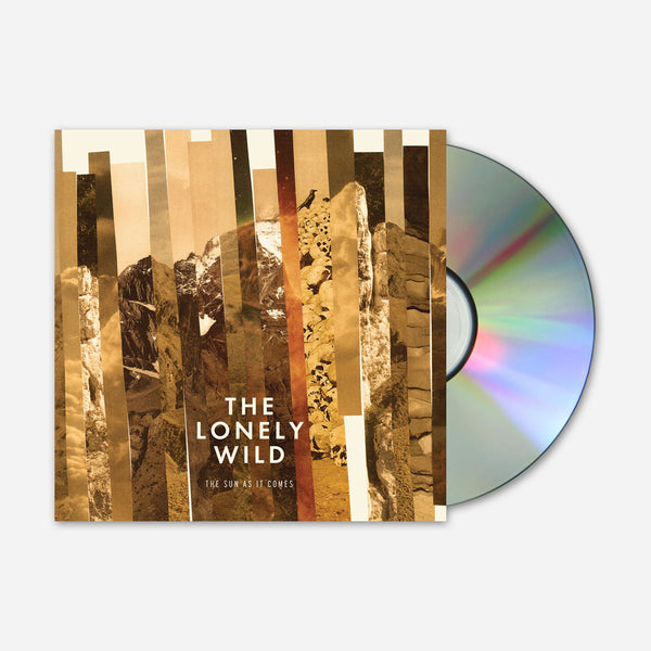 The Sun As It Comes CD by The Lonely Wild for sale on hellomerch.com