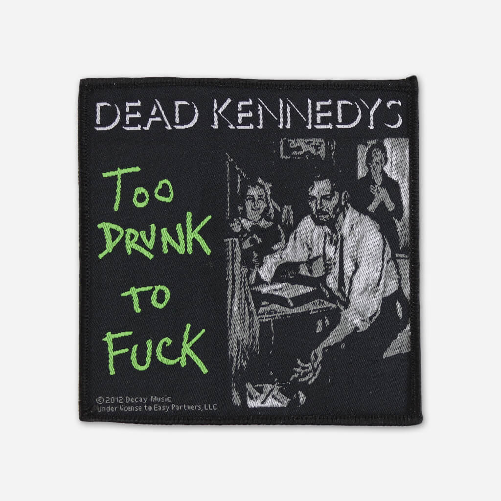 Too Drunk Woven Patch