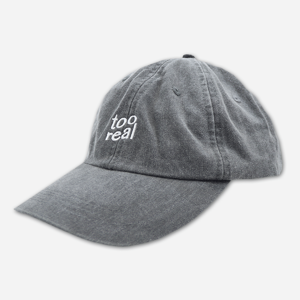 Too Real Dad Hat