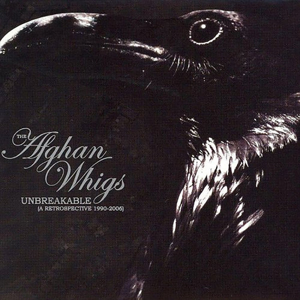 Afghan Whigs - Unbreakable (A Retrospective 1990 - 2006) CD by Greg Dulli for sale on hellomerch.com