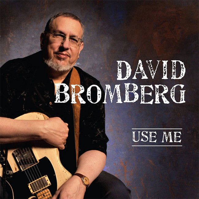 Use Me CD - David Bromberg - Hello Merch