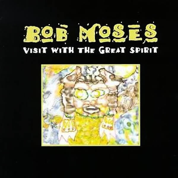 Bob Moses - Visit With Great Spirit CD - Billy Martin - Hello Merch