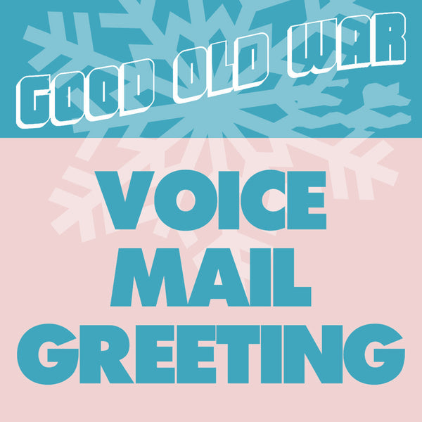 Personalized Voicemail Greeting by GOW by Good Old War for sale on hellomerch.com
