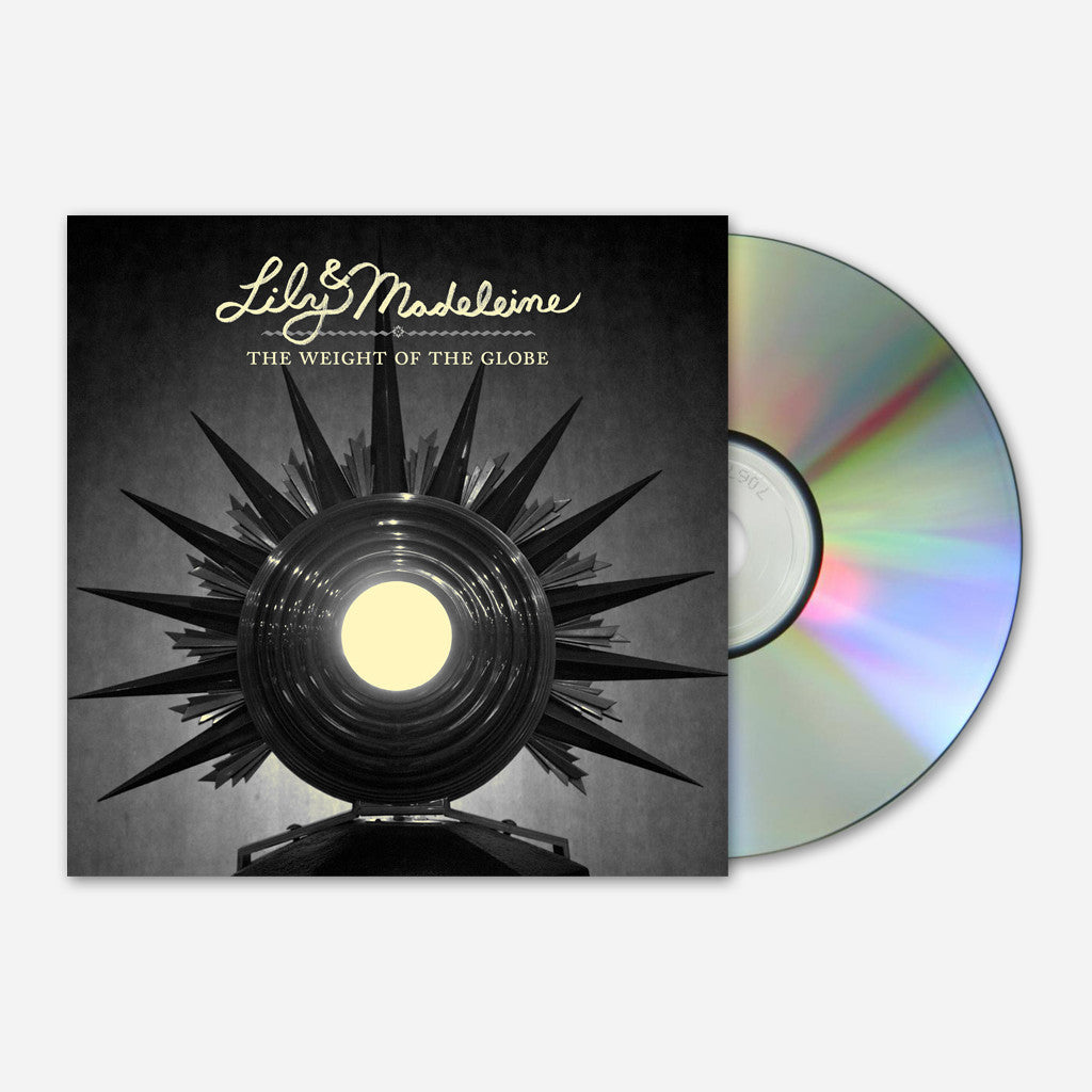 The Weight Of The Globe CD - Lily & Madeleine - Hello Merch