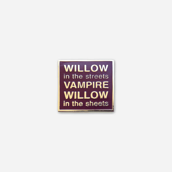 Willow In The Streets Enamel Pin by Buffering the Vampire Slayer for sale on hellomerch.com