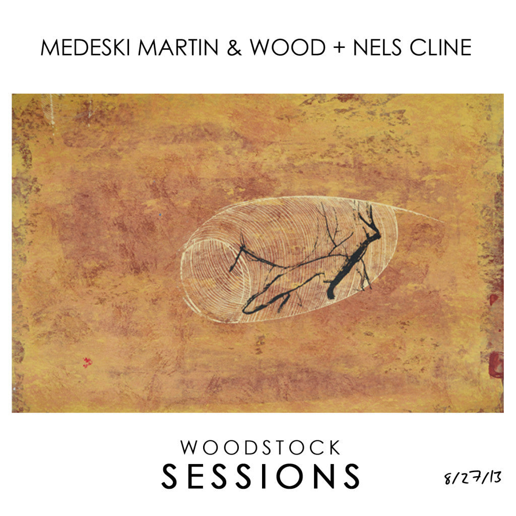 MMW + Nels Cline Woodstock Sessions CD - Medeski Martin & Wood - Hello Merch
