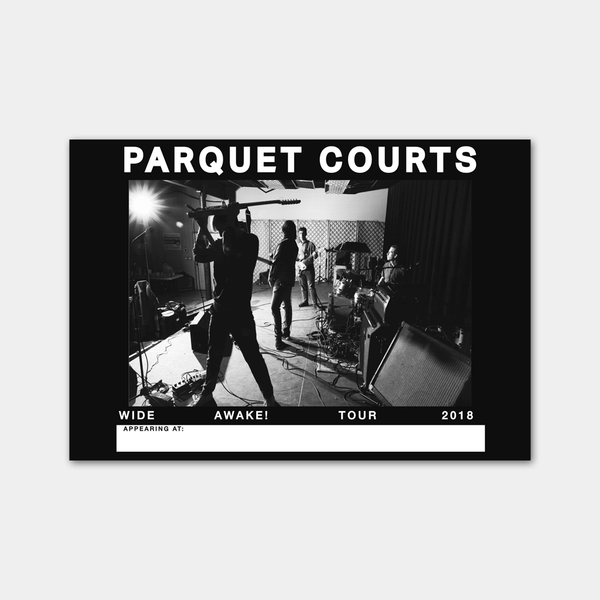 Wide Awake 2018 Tour Poster by Parquet Courts for sale on hellomerch.com