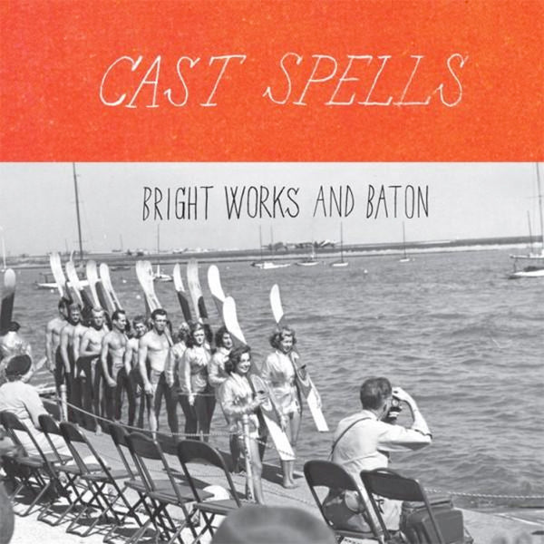 Cast Spells Bright Works and Baton CD by Cast Spells for sale on hellomerch.com