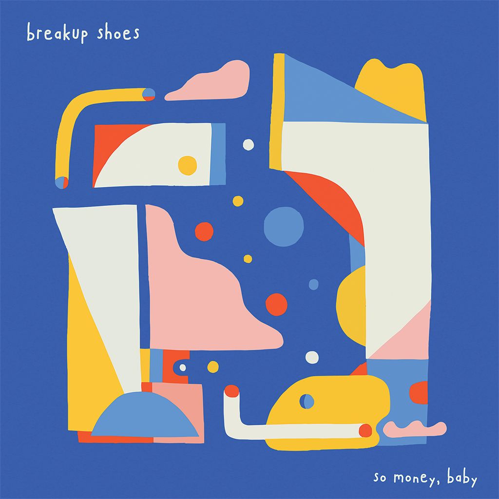 "breakup shoes - so money, baby 12"" vinyl"
