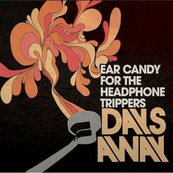 Ear Candy For The Headphone Trippers CD by Days Away for sale on hellomerch.com
