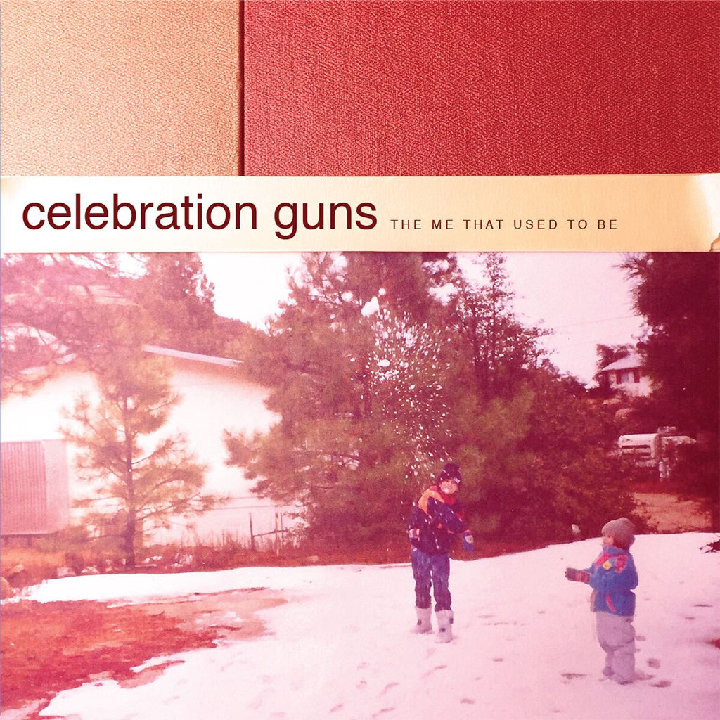 "Celebration Guns - The Me That Used To Be 10"" EP"