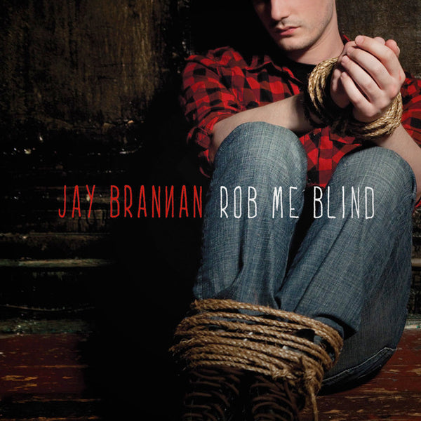 Rob Me Blind CD by Jay Brannan for sale on hellomerch.com