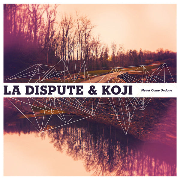 La Dispute / Koji - Never Come Undone Split 12