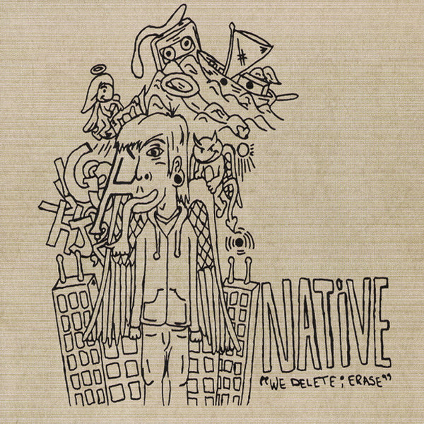 We Delete; Erase CD by Native for sale on hellomerch.com