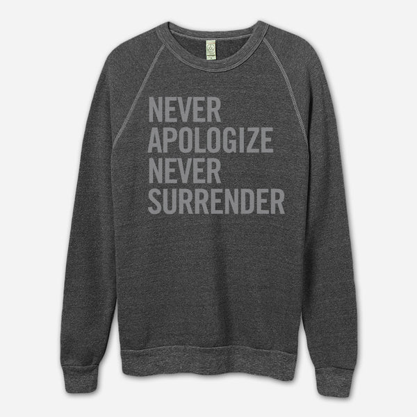 Never Apologize Never Surrender Eco-Black Champ Pullover Sweatshirt by Jenny Owen Youngs for sale on hellomerch.com