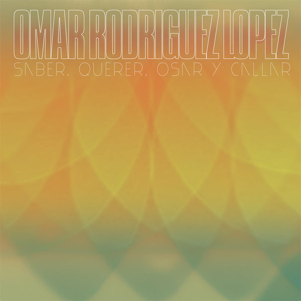 ORL - Saber, Querer, Osar y Callar Digipack CD by Omar Rodriguez Lopez for sale on hellomerch.com